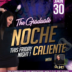 noche caliente night at the graduate